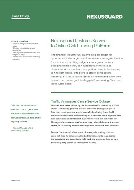 Nexusguard Restores Services to Online Gold Trading Platform